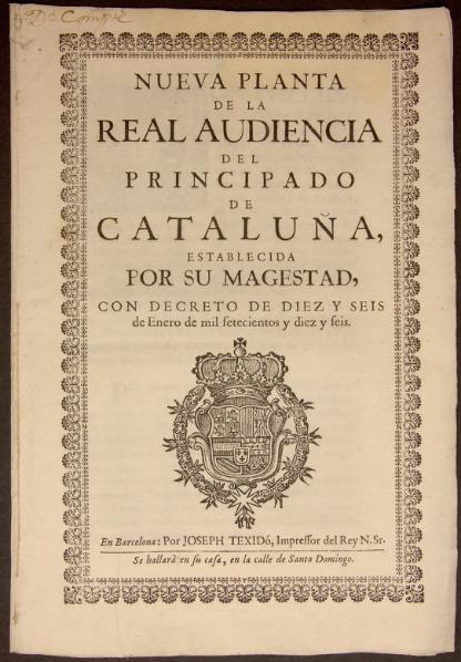page1-416px-Nueva_planta_de_la_Real_Audiencia_del_Principado_de_Cataluña_(1716).djvu